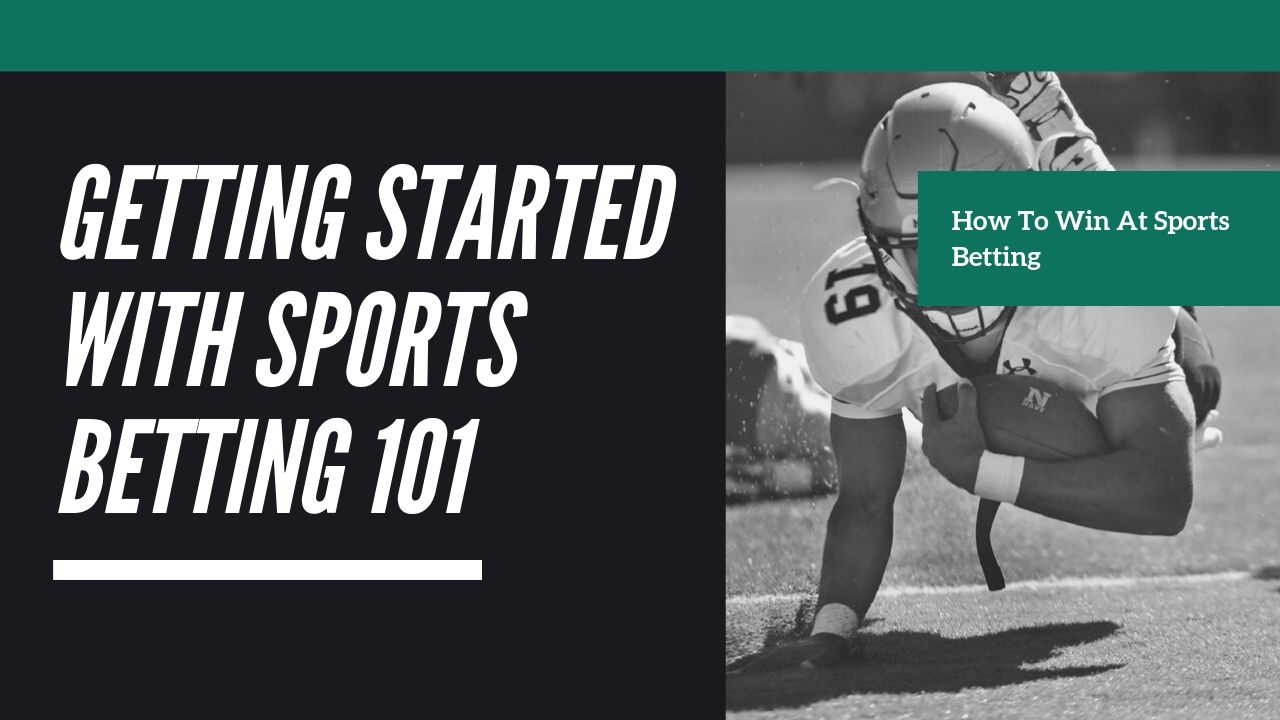 How To Win At Sports Betting – Expert Sports Betting Tips